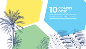 10 cidades de SC para ficar de olho em 2020