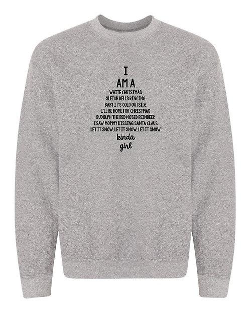 I am a White Christmas Sweatshirt