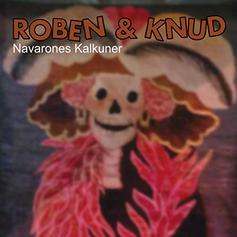 (2014) Roben & Knud - Navarones Kalkuner
