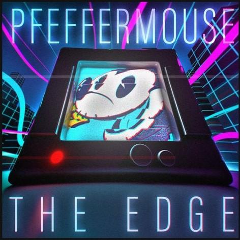 (2018) Pfeffermouse - The Edge