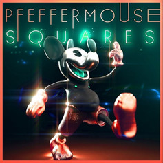 (2019) Pfeffermouse - Squares