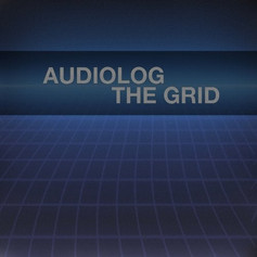 (2018) Audiolog - The Grid
