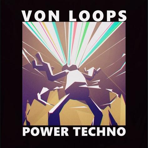(2018) Von Loops - Power Techno