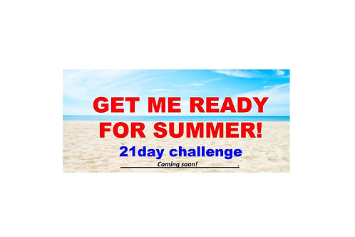 1st February - Get me ready for summer - 21 day challenge