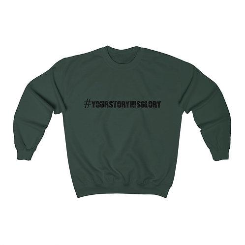 Plus size #YourStoryHisGlory Sweatshirt