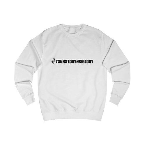 #yourstoryhisglory Sweatshirt