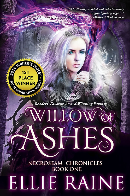 SIGNED - Willow of Ashes (NecroSeam Chronicles Book #1)