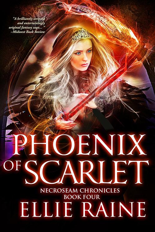 SIGNED - Phoenix of Scarlet (NecroSeam Chronicles Book #4)