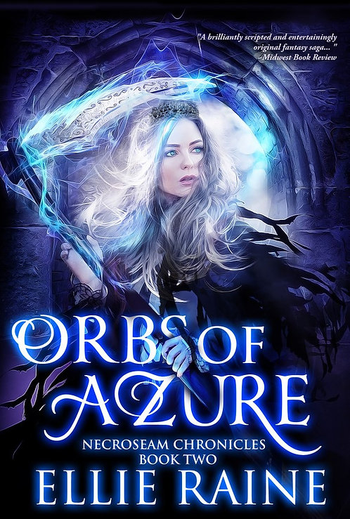 SIGNED - Orbs of Azure (NecroSeam Chronicles Book #2)