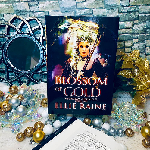 Blossom of Gold (NecroSeam Chronicles Book #5)