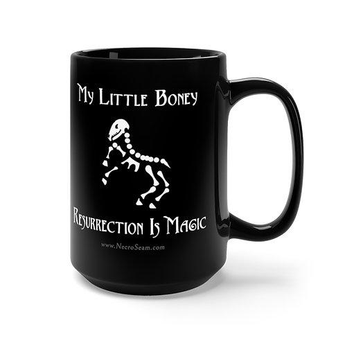 My Little Boney - Black Mug 15oz