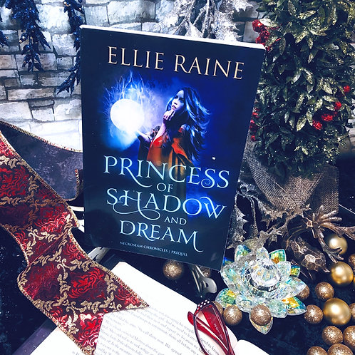Princess of Shadow and Dream (NecroSeam Chronicles prequel)