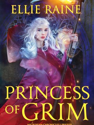 Princess of Grim (NecroSeam Prequel) Preorders and updates!