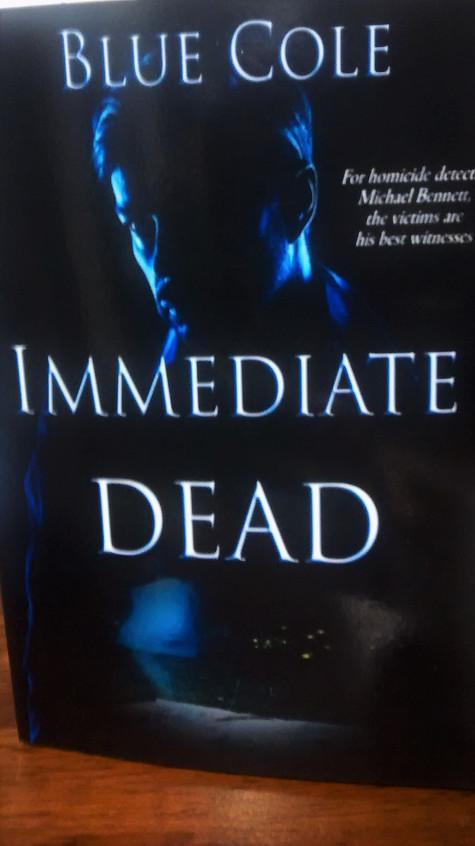 Immediate Dead, by Blue Cole