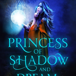 Princess of Shadow and Dream (Prequel)