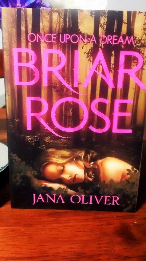 Briar Rose, Jana Oliver