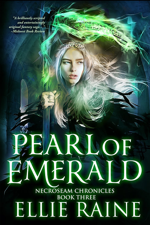SIGNED - Pearl of Emerald (NecroSeam Chronicles Book #3)