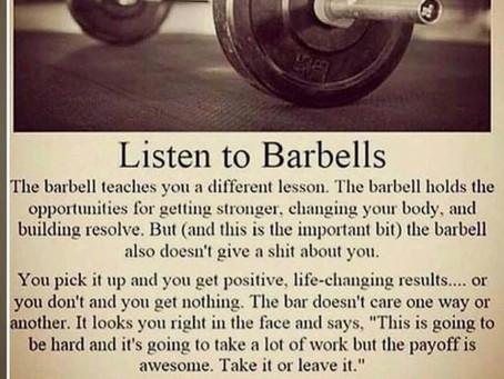 Listen to Barbells...