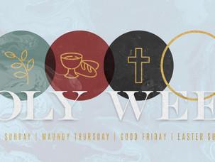 Holy Week is Here!