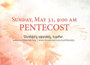Pentecost Sunday May 31