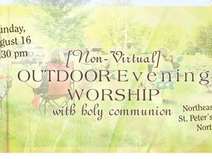 Indoor/Outdoor Worship 8/16