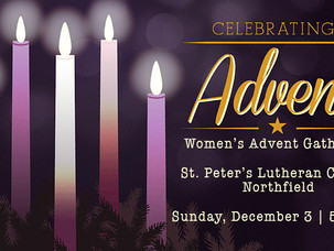 """12/3 """"Great is Thy Faithfulness"""" Women's Advent Gathering @ St. Peter's"""