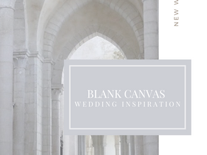 Wedding Inspiration - Blank Canvas