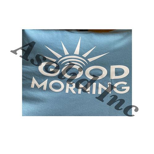 Good Morning shirt