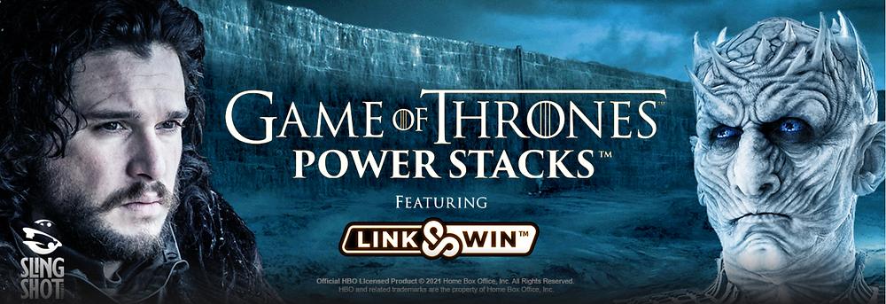Game Of Thrones Power Stacks Featuring Link & Win Slintshot Studios Genius Gambling Microgaming Slot