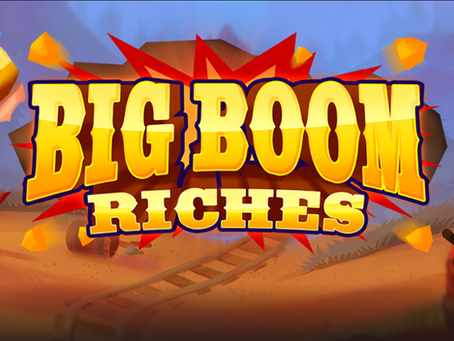Big Boom Riches Slot By Just For The Win Announcement