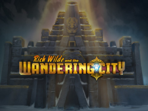 Rich Wilde And The Wandering City Slot By Play'n Go Announcement