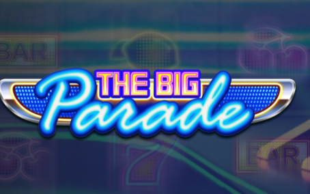 The Big Parade Slot By Play'n Go Announcement Releasing 28/10/2021