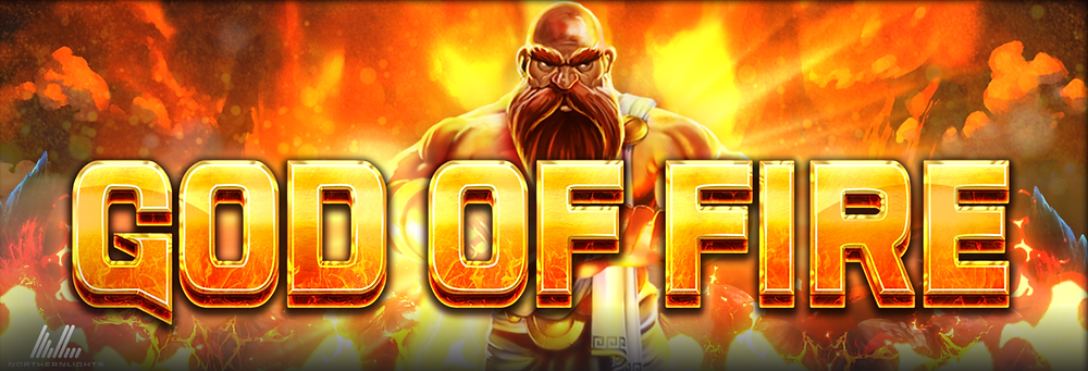 God Of Fire Slot By Northern Lights Genius Gambling