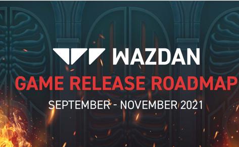 Wazdan's Game Release Roadmap Till Novemebr 2021