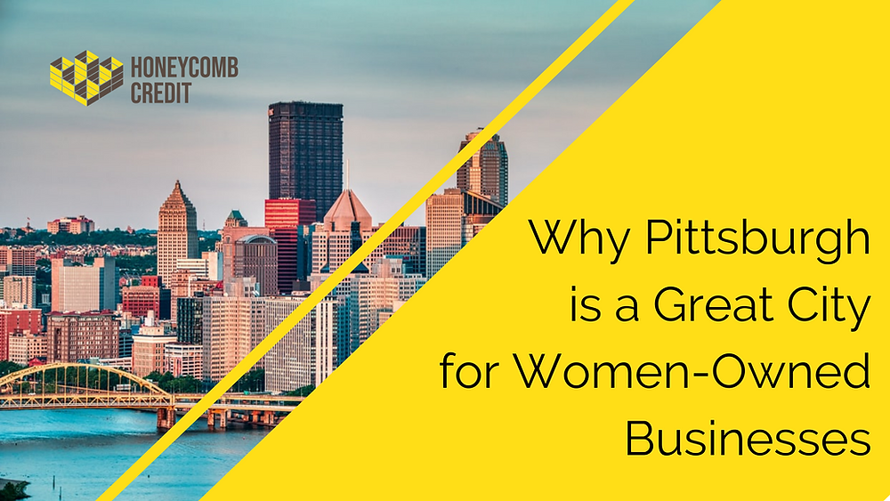 """Pittsburgh skyline with caption """"Why Pittsburgh is a Great City for Women-Owned Businesses"""""""