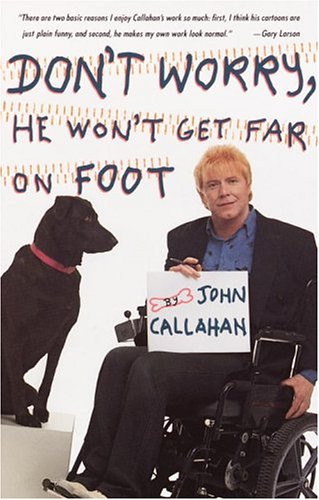 Cover of Don't Worry, He won't get far on foot, with an image of the author next to his dog, and handwritten cartoony text
