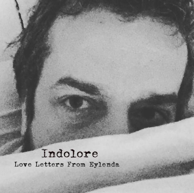Indolore_Love Letters from Eylenda.jpg