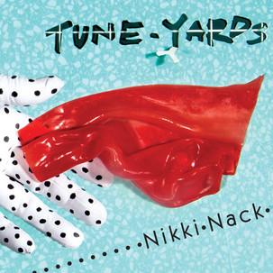 tuneyards-nikki-nack.jpg