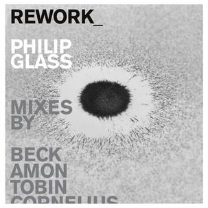 Rework_Philip Glass.jpg