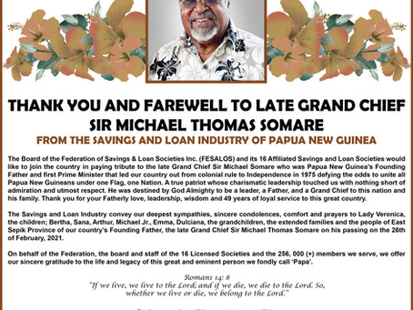 FESALOS Tribute to the Late Grand Chief Sir Michael Somare GCL GCMG CH CF SSI KSG PC