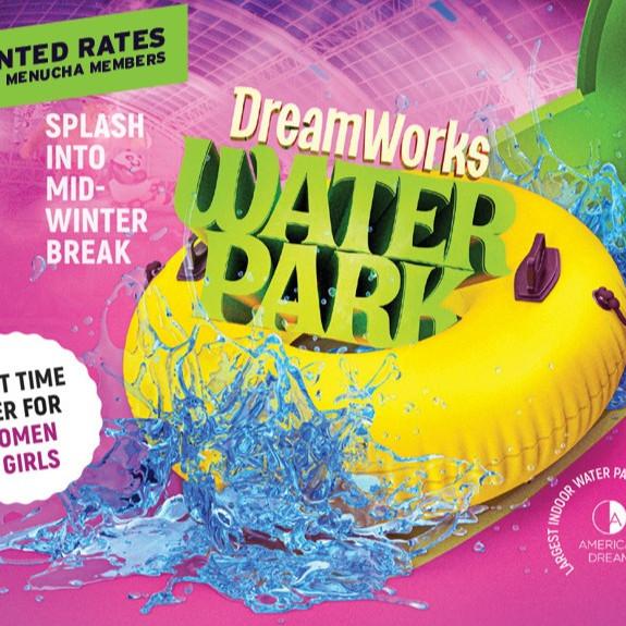 Mid-winter break at Dreamworks Water Park Sunday, January 24