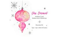Glass Ornament - Card Class - Dec-8_2019
