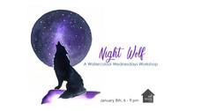 Night Wolf - Workshop - Jan-8-2020.jpg