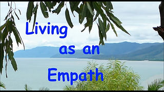 Your solution to Living as an Empath. With Love from one Empath to another