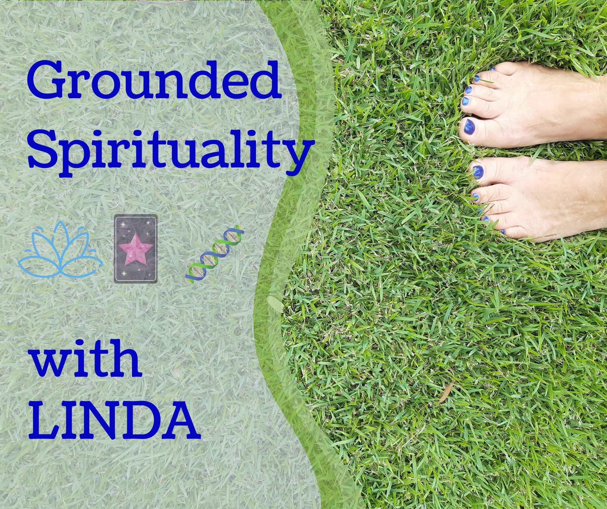 Grounded Spirituality with Linda