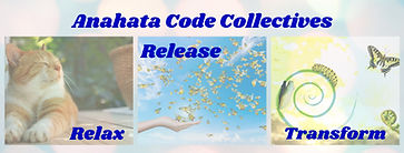 Relax Release Transform Anahata Codes Collective