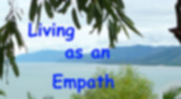 Living as an Empath Universal Love