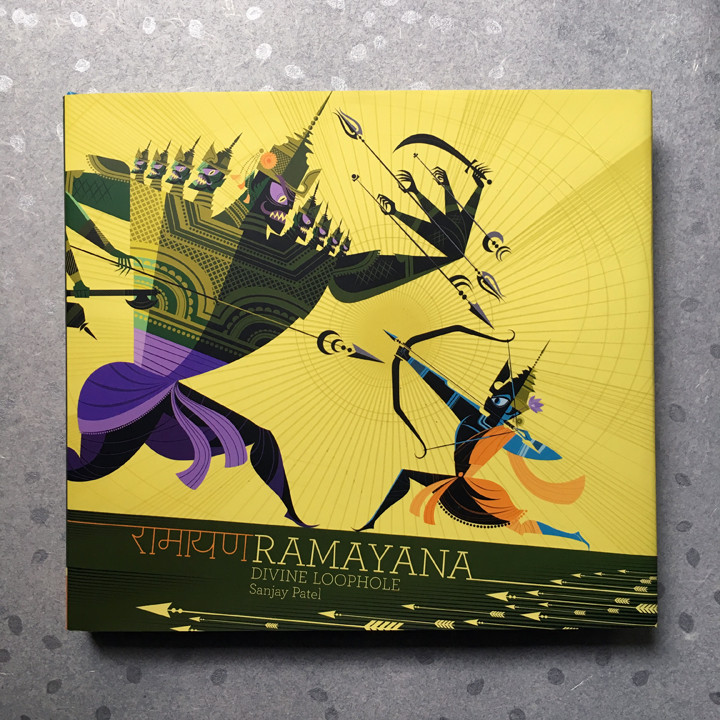 Ramayana: The Divine Loophole, by Sanjay Patel