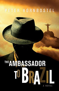 The Ambassador to Brazil, by Peter Hornbostel, published by Four Winds Press