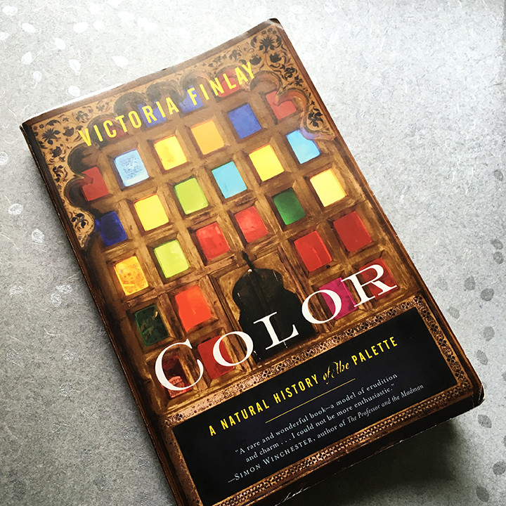 Color: A Natural History of the Palette, by Victoria Finlay
